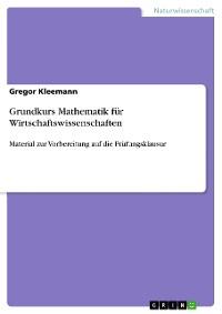 Cover Grundkurs Mathematik für Wirtschaftswissenschaften
