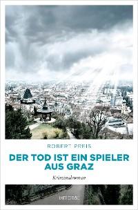 Cover Der Tod ist ein Spieler aus Graz