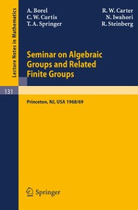 Cover Seminar on Algebraic Groups and Related Finite Groups