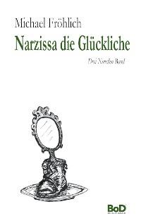 Cover Narzissa die Glückliche