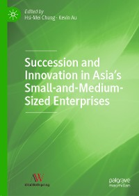 Cover Succession and Innovation in Asia's Small-and-Medium-Sized Enterprises