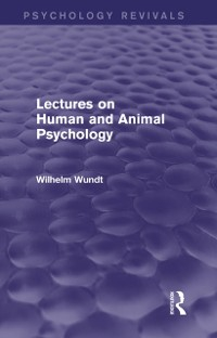 Cover Lectures on Human and Animal Psychology (Psychology Revivals)