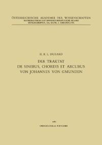 Cover Der Traktat de Sinibus, Chordis et Arcubus von Johannes von Gmunden
