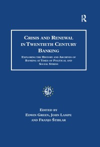 Cover Crisis and Renewal in Twentieth Century Banking