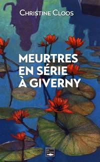 Cover Meurtres en série à Giverny