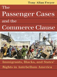 Cover The Passenger Cases and the Commerce Clause