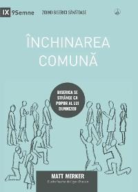 Cover Închinarea comună (Corporate Worship) (Romanian)