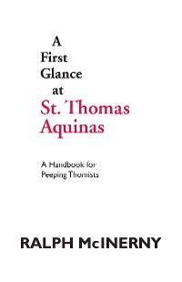 Cover A First Glance at St. Thomas Aquinas