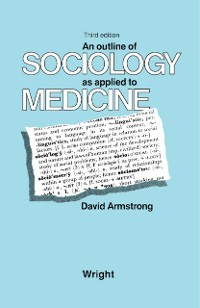 Cover Outline of Sociology as Applied to Medicine