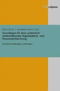Cover Grundlagen für eine systemisch-wertschätzende Organisations- und Personalentwicklung