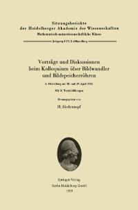 Cover Vortrage und Diskussionen beim Kolloquium uber Bildwandler und Bildspeicherrohren in Heidelberg am 28. und 29. April 1958