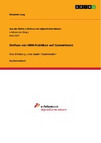 Cover Einfluss von HRM-Praktiken auf Commitment