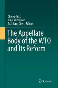 Cover The Appellate Body of the WTO and Its Reform
