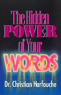 Cover The Hidden Power of Your Words