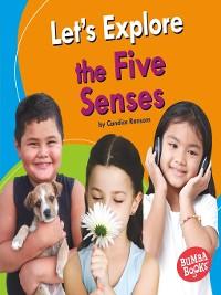 Cover Let's Explore the Five Senses
