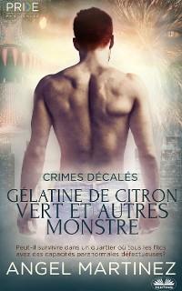 Cover Gélatine De Citron Vert Et Autres Monstres