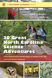 Cover Thirty Great North Carolina Science Adventures