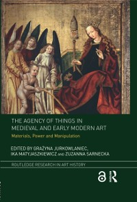 Cover Agency of Things in Medieval and Early Modern Art
