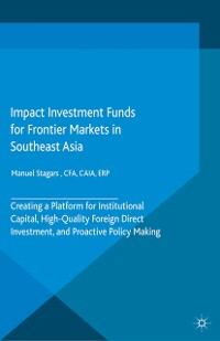 Cover Impact Investment Funds for Frontier Markets in Southeast Asia
