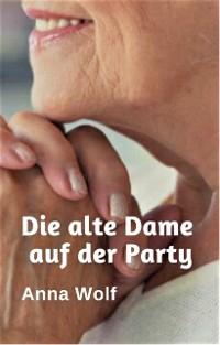 Cover Die alte Dame auf der Party