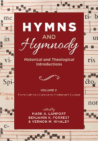 Cover Hymns and Hymnody: Historical and Theological Introductions, Volume 2