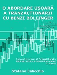 Cover O abordare ușoară a tranzacționării cu benzi bollinger