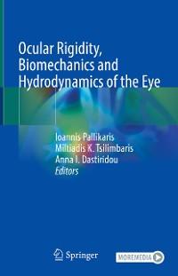 Cover Ocular Rigidity, Biomechanics and Hydrodynamics of the Eye