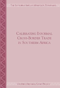 Cover Calibrating Informal Cross-Border Trade in Southern Africa