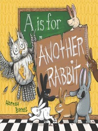 Cover A Is for Another Rabbit