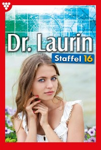 Cover Dr. Laurin Staffel 16 – Arztroman