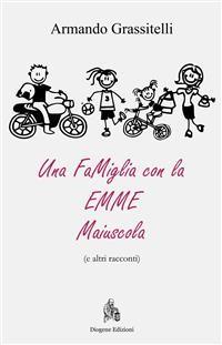 Cover Una Famiglia con la EMME maiuscola