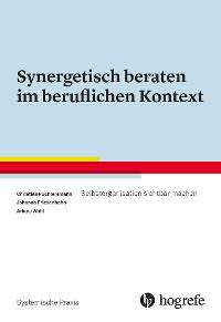 Cover Synergetisch beraten im beruflichen Kontext