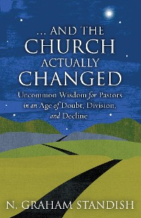 Cover . . . And the Church Actually Changed