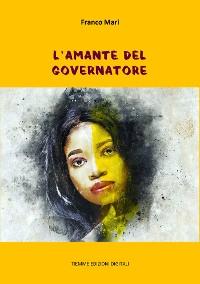 Cover L'amante del Governatore