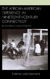 Cover The African-American Experience in Nineteenth-Century Connecticut
