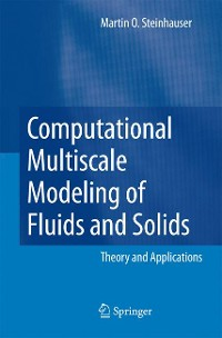 Cover Computational Multiscale Modeling of Fluids and Solids