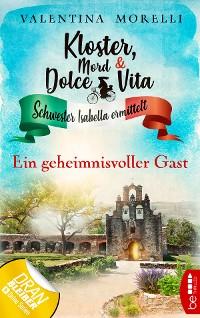 Cover Kloster, Mord und Dolce Vita - Ein geheimnisvoller Gast