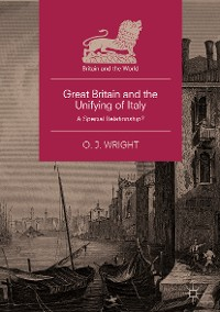 Cover Great Britain and the Unifying of Italy