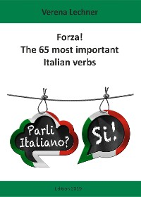 Cover Forza! The 65 most important Italian verbs