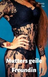 Cover Mutters geile Freundin