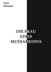 Cover Die Frau eines Mudjahedins