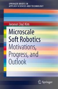 Cover Microscale Soft Robotics