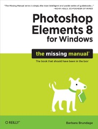Cover Photoshop Elements 8 for Windows: The Missing Manual