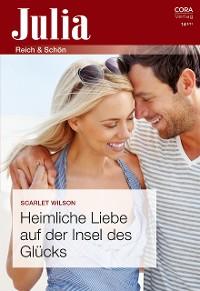 Cover Heimliche Liebe auf der Insel des Glücks