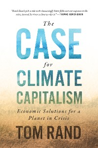 Cover The Case for Climate Capitalism