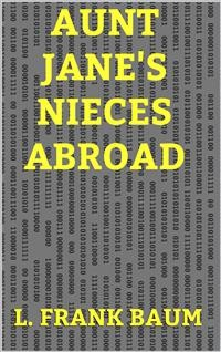 Cover Aunt Jane's Nieces Abroad