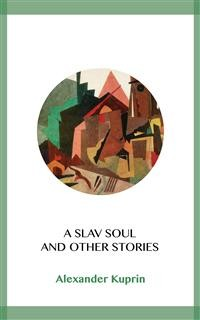 Cover A Slav Soul and Other Stories