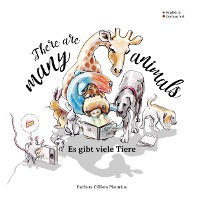 Cover There are many animals - Es gibt viel Tiere