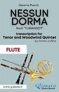 Cover Nessun Dorma - Tenor & Woodwind Quintet (Flute part)