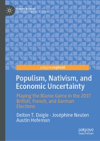 Cover Populism, Nativism, and Economic Uncertainty